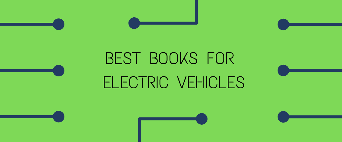 Best Books For Electric Vehicles