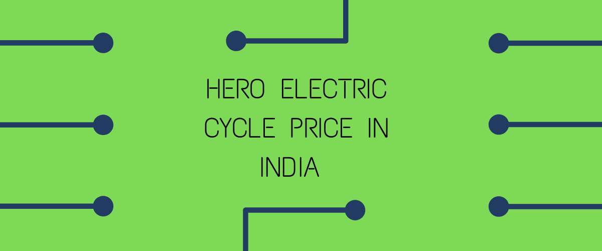 Hero Electric Cycle Price In India