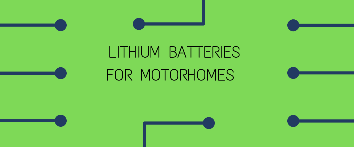 lithium battery for motorhomes