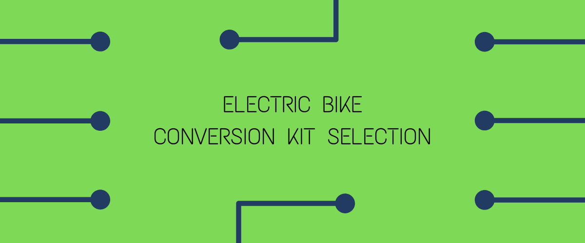 ELECTRIC BIKE CONVERSION KIT SELECTION
