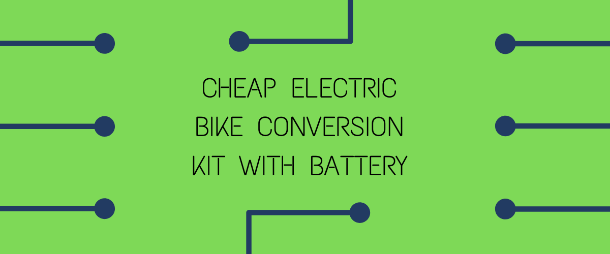 cheap electric bike conversion kit with battery